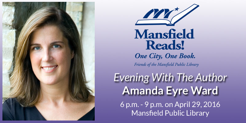2016 Mansfield Reads Evening With Author Amanda Eyre Ward